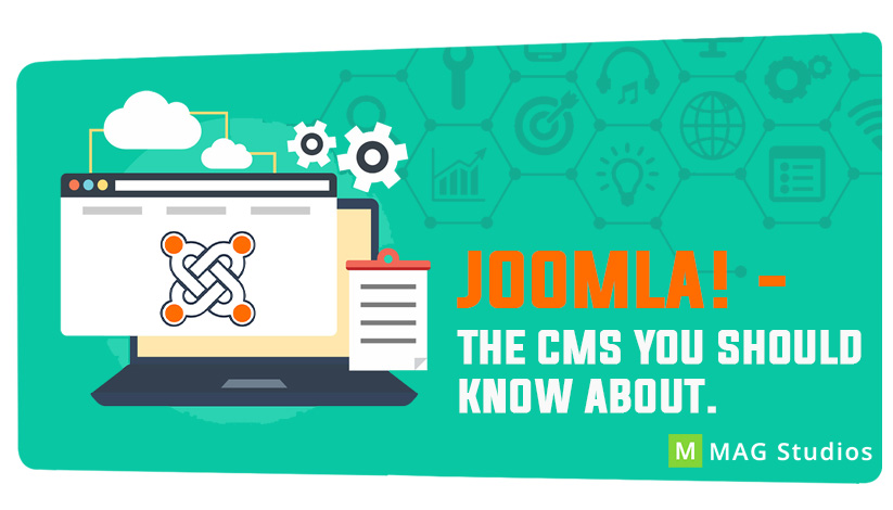 Joomla! – The CMS you should know about.