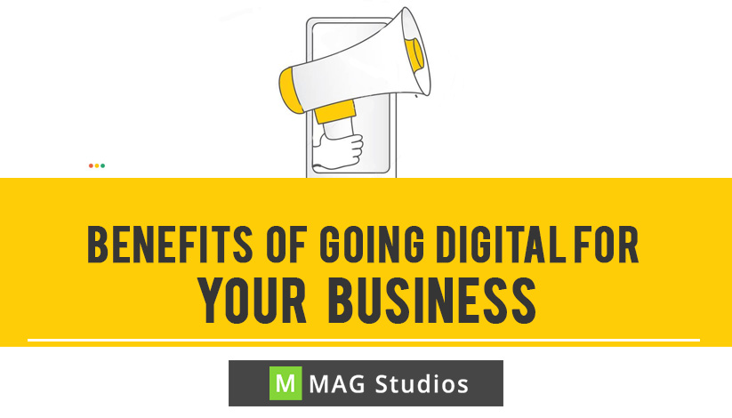 Benefits of going Digital for your business