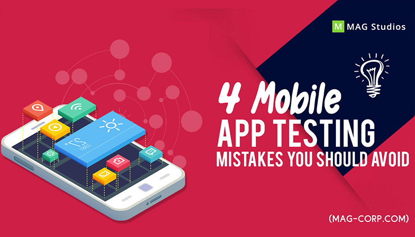 4 Mobile App Testing Mistakes You Should Avoid!